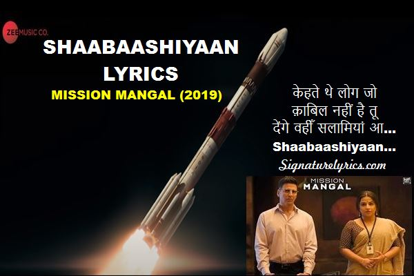 Shaabaashiyaan Lyrics - Mission Mangal Ft Akshay Kumar -Vidya Balan