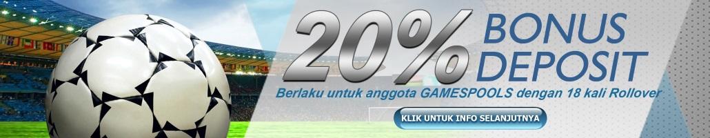 Bonus 20% Dari Deposit,gamespools situs pasang bola langsung