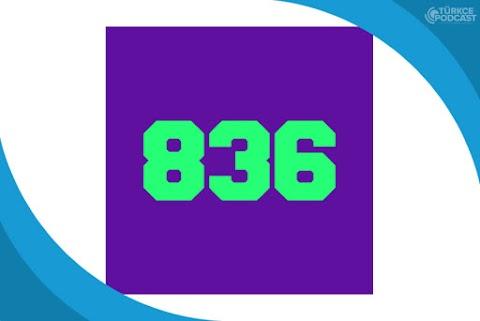 836 Podcast