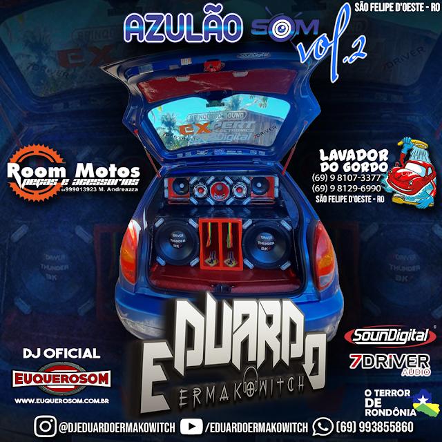 CD AZULÃO SOM - SÃO FELIPE D'OESTE - VOL.2 - DJ EDUARDO ERMAKOWITCH