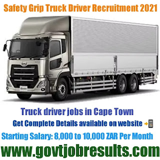 Safety grip Truck Driver Recruitment Cape town 2021-22