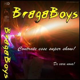BAIXAR BRAGABOYS