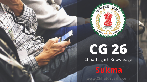 Sukma Chhattisgarh District