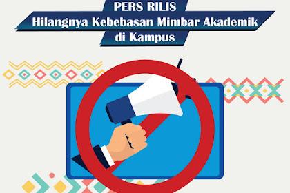 Pers Rilis: Hilangnya Kebebasan Mimbar Akademik di Kampus