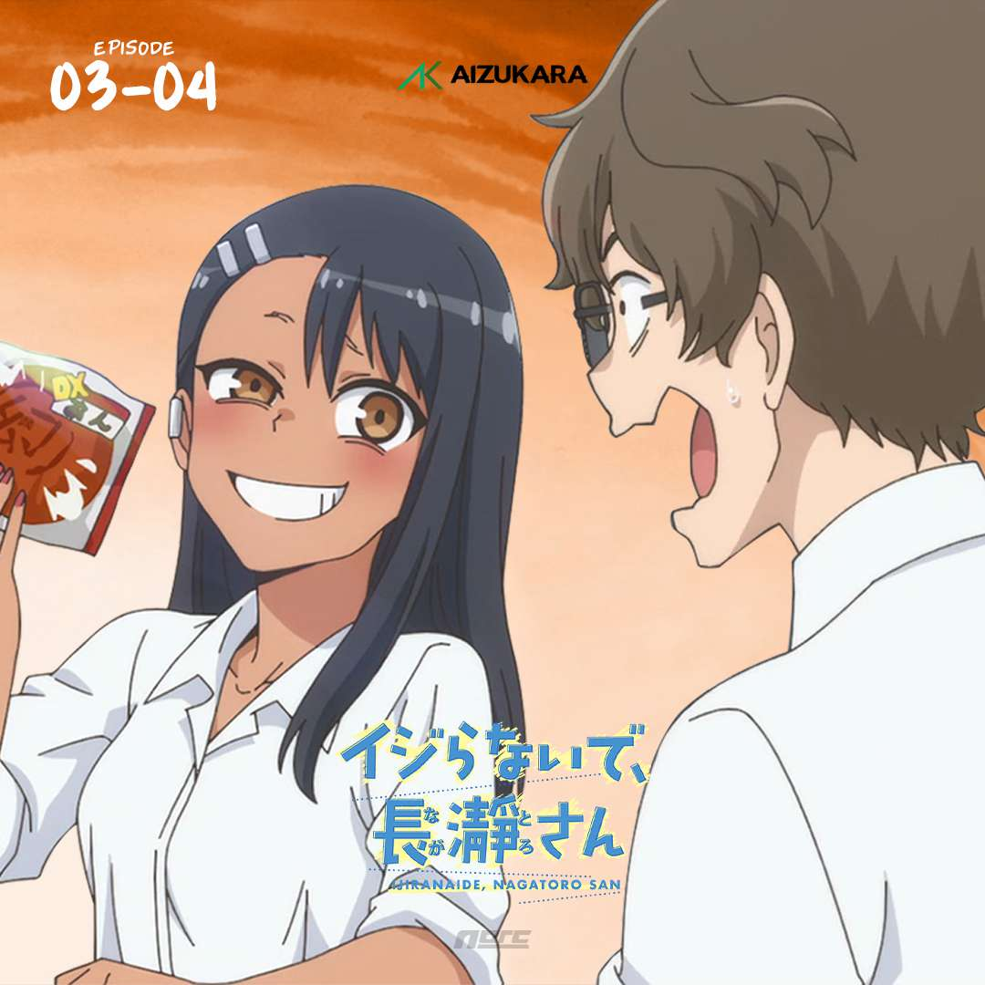 Ijiranaide, Nagatoro-san Episode 03 & 04 Subtitle Indonesia