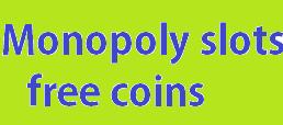 Monopoly slots free coins, Monopoly slots free coins facebook, Monopoly slots free coins