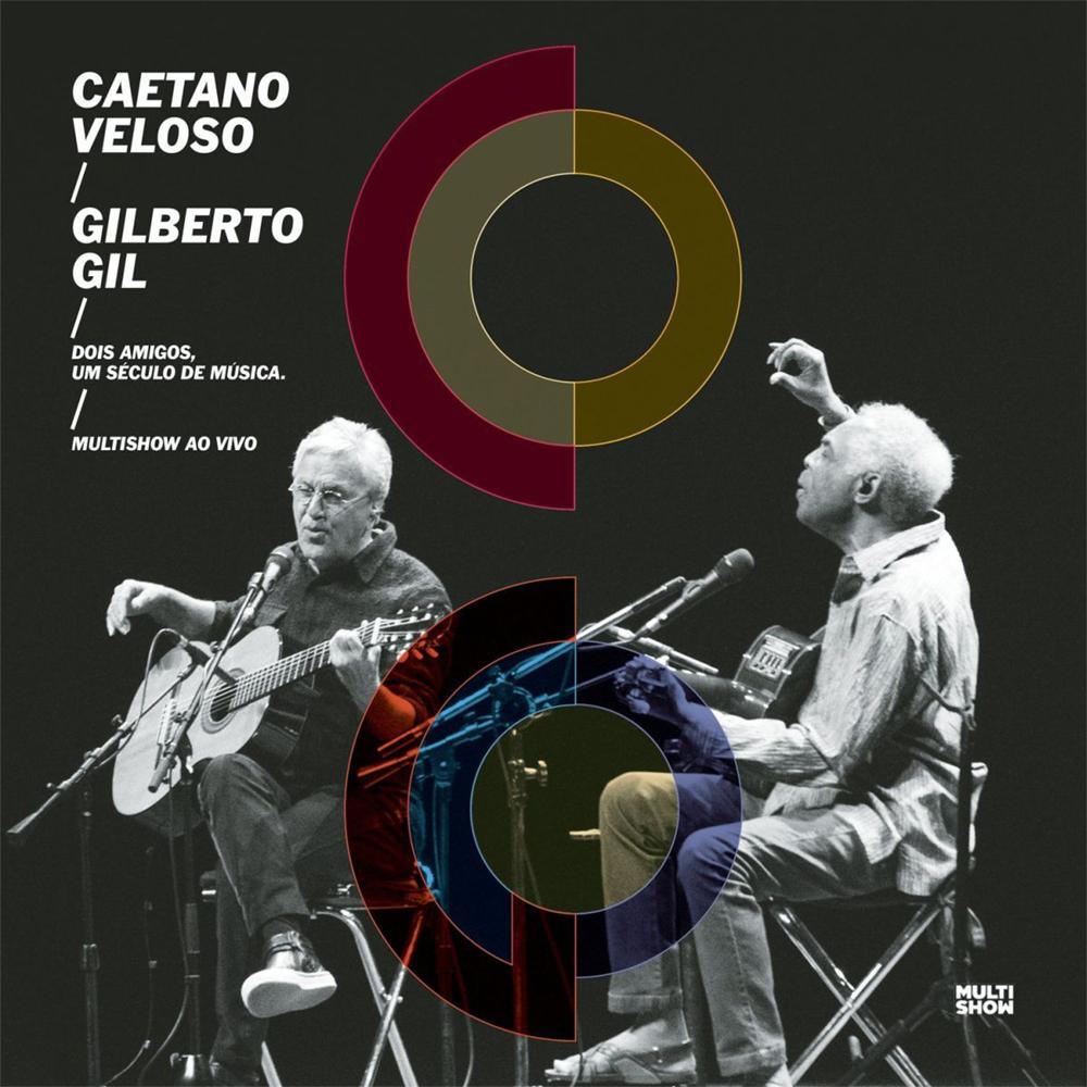 Caetano Veloso & Gilberto Gil - Dois Amigos, Um Século de Música [2015]