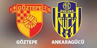 Göztepe - Ankaragücü Canli Maç İzle 26 Mayis 2019