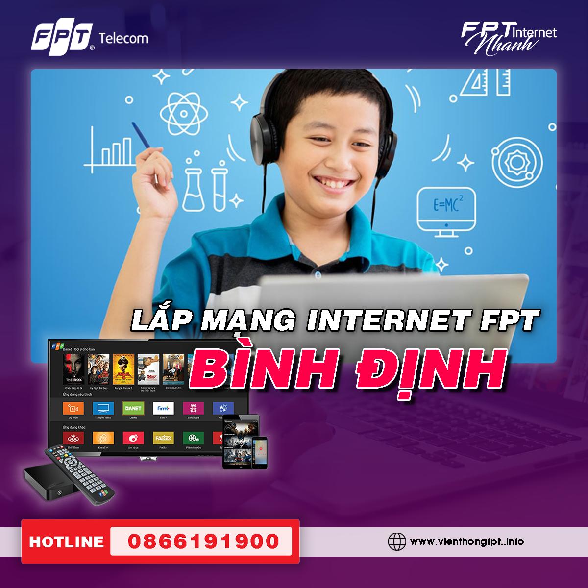 Đăng ký Internet FPT tại Bình Định - Miễn phí lắp đặt - Tặng 2 tháng cước