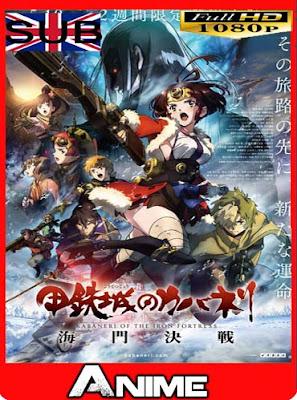 Koutetsujou no Kabaneri Movie 3: Unato Kessen  (3/3) (1080p) Subtitulado [GoogleDrive]