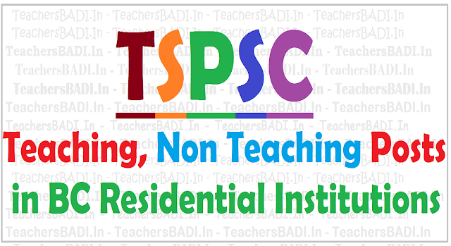 TSPSC  Teaching, Non Teaching Posts,Telangana BC Residential Institutions