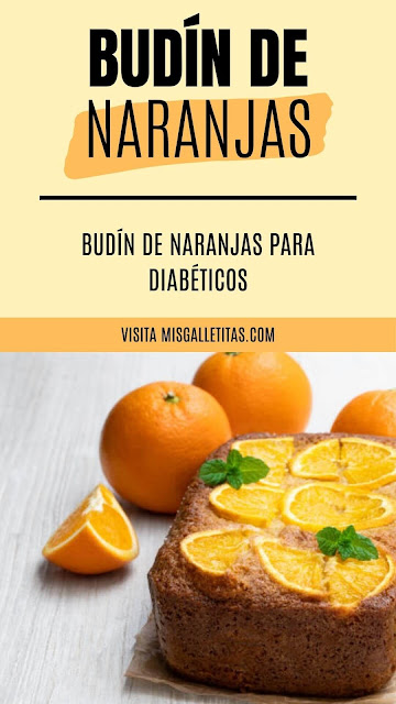 receta de budín de naranjas sin azúcar para diabéticos