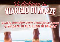 Logo Concorso ''Vi dichiaro in viaggio di nozze'': vinci gratis buoni viaggio da 500 euro