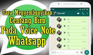 Cara Mematikan Centang Biru Pada Voice Note Di Whatsapp