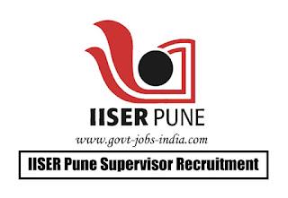 IISER Pune Supervisor Recruitment