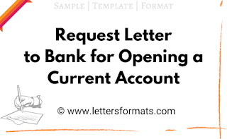 request letter to bank for opening a current account sample letter