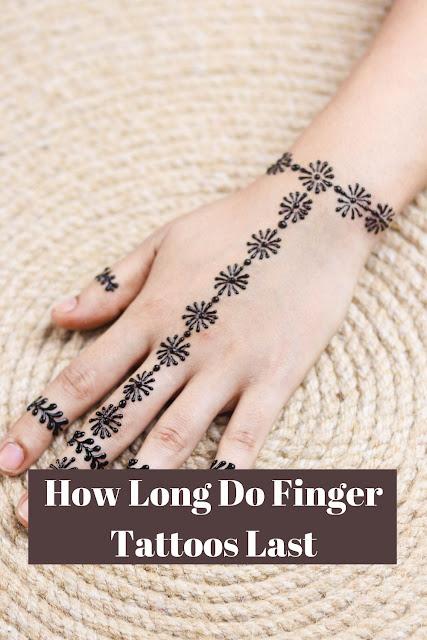 How Long Do Finger Tattoos Last?