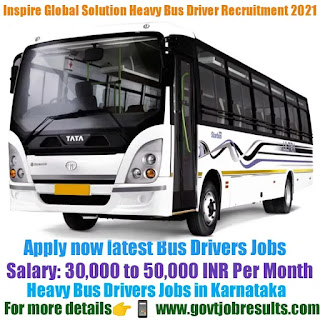 Inspire Global Solutions Heavy Bus Driver Recruitment 2021-22