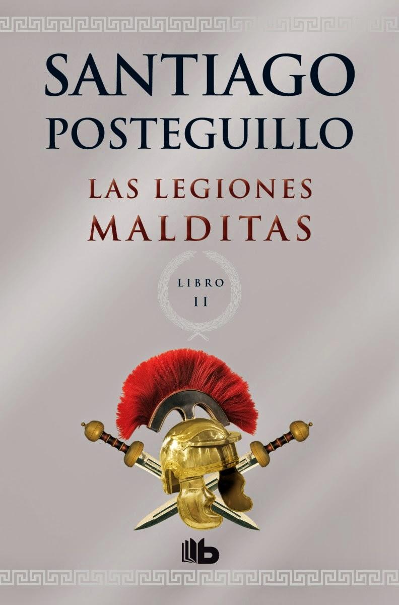 Reseña: Las legiones malditas, de SantiagoPosteguillo (Trilogía de Roma #2)