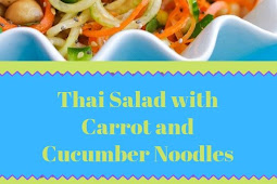 Thai Salad with Carrot and Cucumber Noodles