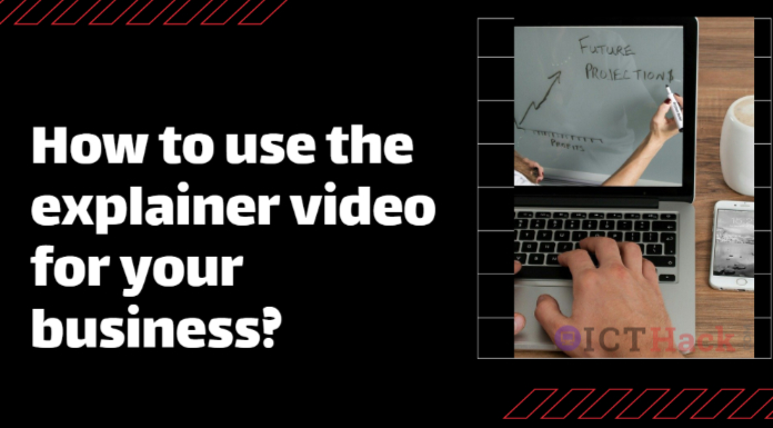 How to use the Explainer Video for your Business?