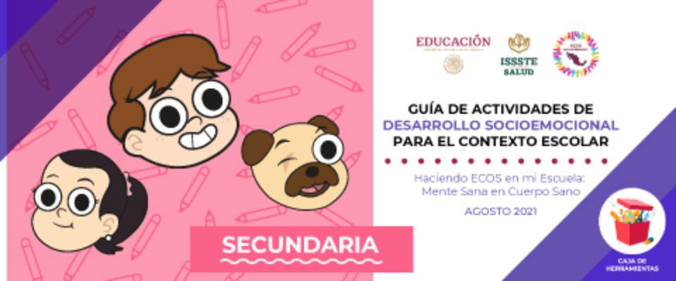 Guía de actividades de desarrollo socioemocional para el contexto escolar secundaria