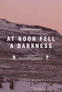 At Noon Fell a Darkness (2018)