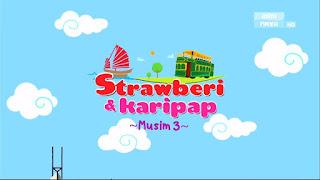 Strawberi & Karipap Musim 3