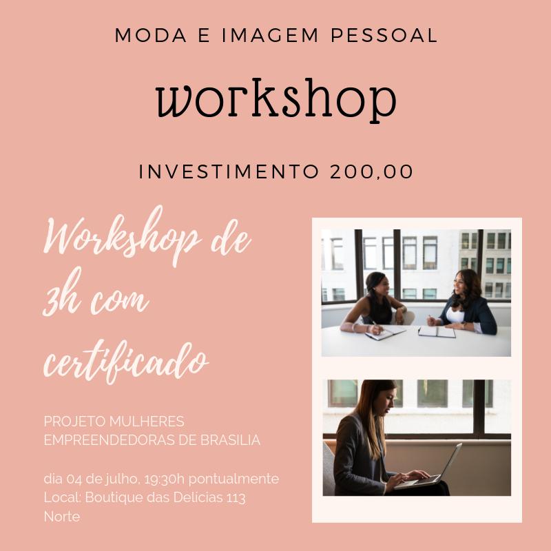Inscrições abertas para o Workshop Moda e Imagem Pessoal