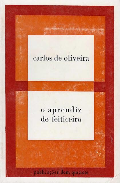 O aprendiz de feiticeiro, de Carlos de Oliveira