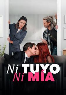 Ni tuyo, ni mía [2021] [CUSTOM HD] [DVDR] [NTSC] [Latino]