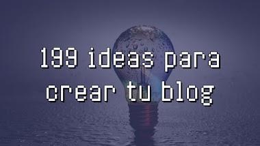 199 ideas para crear un blog