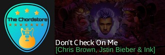 DONT CHECK ON ME Guitar Chords by | Chris Brown, Justin Bieber & Ink (INDIGO)