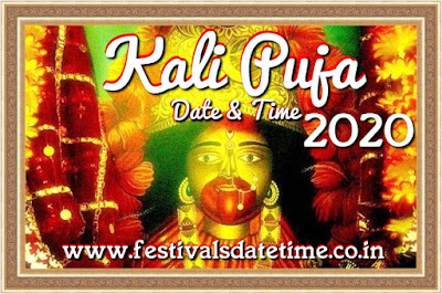 2020 Kali Puja Date & Time in India