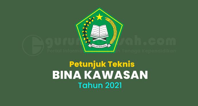 Juknis dan Panduan Pendaftaran Program Bina Kawasan Kementerian Agama Tahun 2021