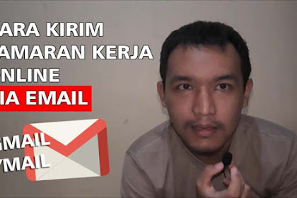 17 Cara Mengirim Lamaran Lewat Gmail di HP