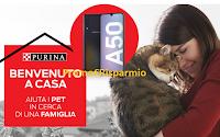 Logo Purina ''Benvenuto a casa'': vinci gratis Smartphone Galaxy A50