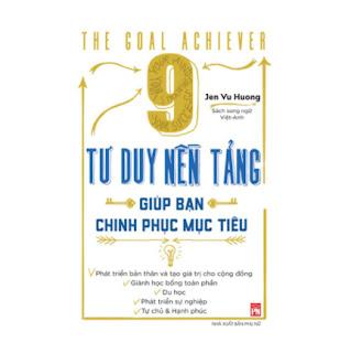 9 Tư Duy Nền Tảng Giúp Bạn Chinh Phục Mục Tiêu ebook PDF-EPUB-AWZ3-PRC-MOBI