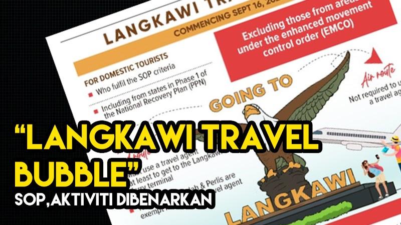 Senarai SOP, Aktiviti, Individu Dibenarkan Bagi Langkawi Travel Bubble 2021