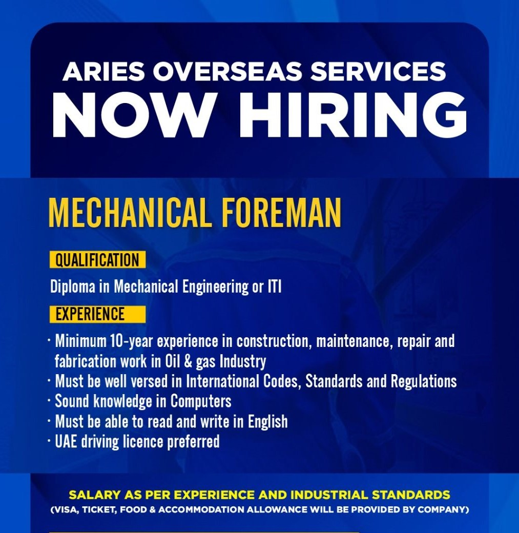 ITI & Diploma Holders Jobs Vacancy For Mechanical Foreman in UAE Location Company Aries Overseas Services