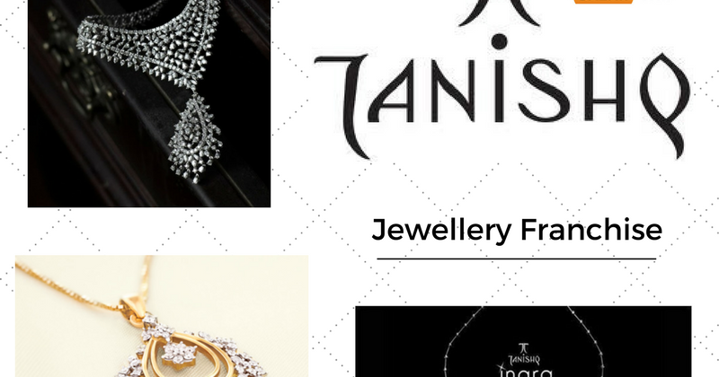 Start a Jewellery Franchise Business with Tanishq