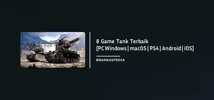 Game Tank Terbaik