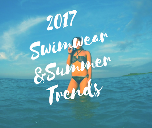Teyjin: 2017 Swimwear and Summer Trends