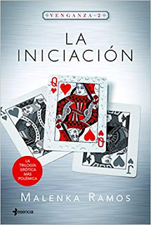 La iniciacion (Venganza 2)- Malenka Ramos