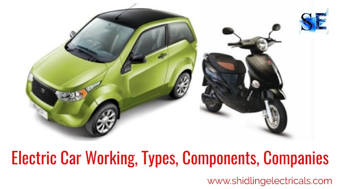 Electric Car Working, Benefits, Types, Components, Companies