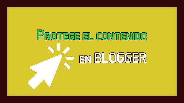 proteger texto imágenes blogger