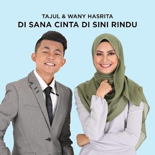 Tajul & Wany Hasrita - Di Sana Cinta Di Sini Rindu MP3
