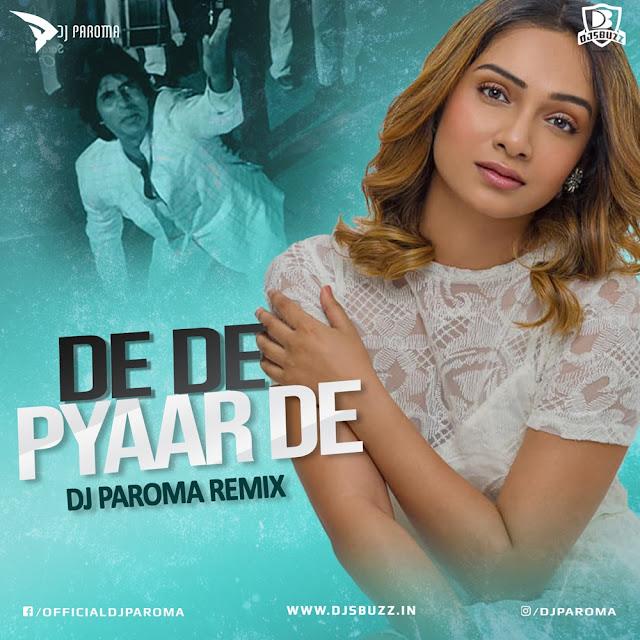 De De Pyaar De (Remix) – DJ Paroma