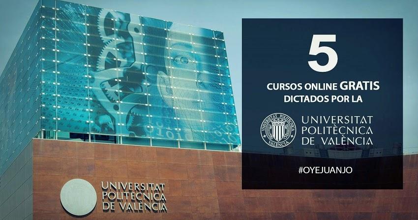 5 cursos online gratis de la universidad polit cnica de for Universidad de valencia online