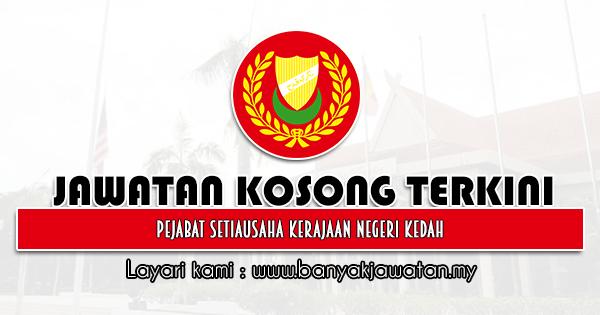 Jawatan Kosong 2021 di Pejabat Setiausaha Kerajaan Negeri Kedah